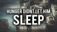 HUNGER DIDN'T LET HIM SLEEP (HEART TOUCHING STORY)