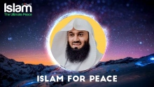 Islam For Peace || Mufti Menk