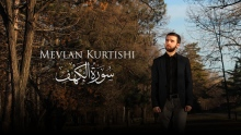 Mevlan Kurtishi - Al Kahf (21-31)