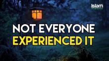 Not Everyone Experienced It | Beautiful Story