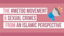 The #MeToo Movement & Sexual Crimes from an Islamic Perspective - Shaykh Dr. Yasir Qadhi