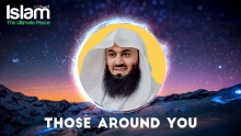 Those Around You || Mufti Menk