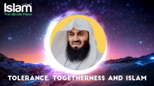 TOLERANCE, TOGETHERNESS AND ISLAM || Mufti Menk