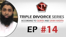 Triple Divorce Series  Eps #14 - Third Explanation of Evidence of Those Who Advocate Three as one