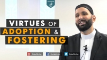 Virtues of Adoption & Fostering - Omar Suleiman