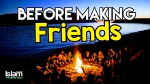 Watch This Before Making Friends !!