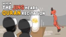 When The Jins Heard Quran Recitation