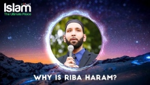 Why is Riba Haram  ? Omar Suleiman