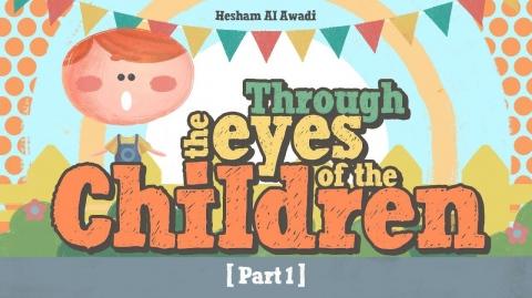 Ep 1: Prophet pbuh Through The Eyes Of The Children | Children Around the Prophet pbuh