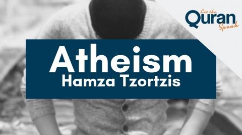 Implication of Atheism | Hamza Tzortzis