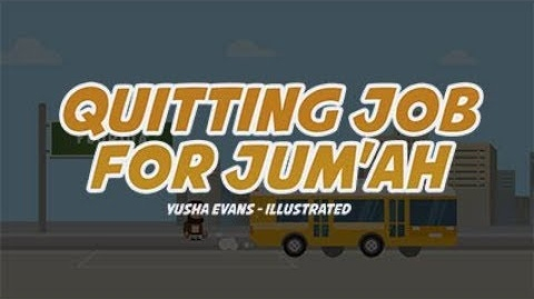Quitting Job For Jum'ah - INSPIRING REAL STORY OF BROTHER YUSHA EVANS