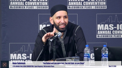 You Ruled and you were Just. You felt Safe, so you Slept | Omar Suleiman #MASCON2018