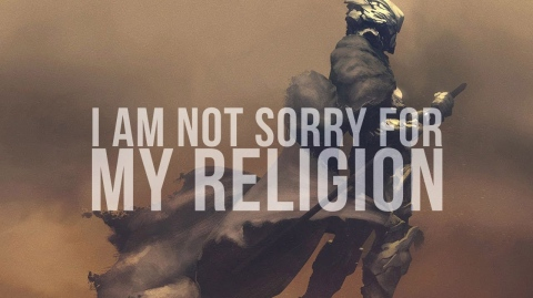 I Am Not Sorry For My Religion