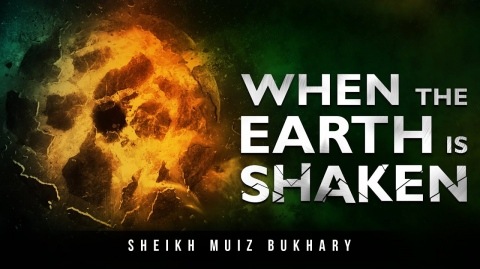 [POWERFUL] When The Earth Is Shaken! (Surah Az-Zalzalah) - Muiz Bukhary