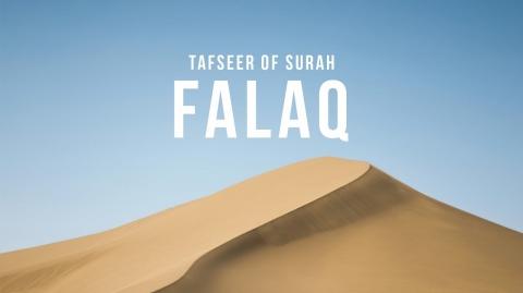 Tafseer of Surah Falaq | Shaykh Dr. Yasir Qadhi