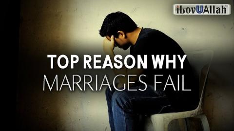 TOP REASON WHY MARRIAGES FAIL