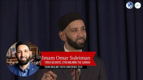 Torch Bearers: Streamlining the Sunnah - Imam Omar Suleiman | #YMC2K19