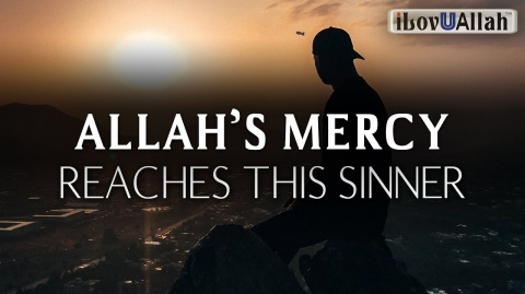 ALLAHS MERCY REACHES THIS SINNER