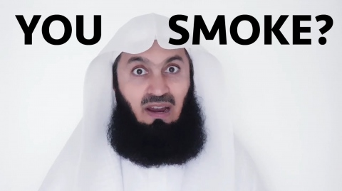 For the Love of Smokers 🚭 - Mufti Menk