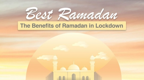 How This Ramadan Will Be Our Best: The Benefits of Ramadan in Lockdown | Shaykh Dr. Yasir Qadi