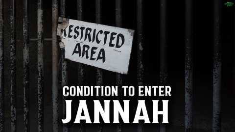 IF YOU DON'T DO THIS, YOU CAN'T ENTER JANNAH