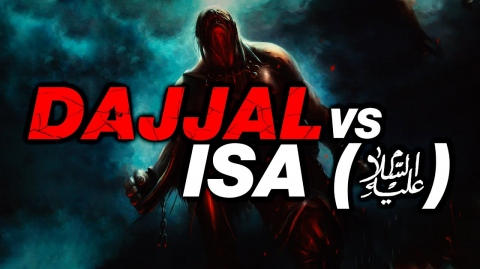 MAN WHO MET DAJJAL! - DAJJAL VS. ISA (AS)