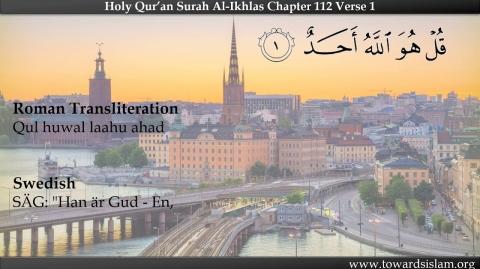 Quran 112 Surah Ikhlas with Swedish Translation