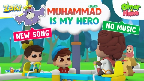 Song - The Prophet's My Hero   Omar, Hana & Zaky