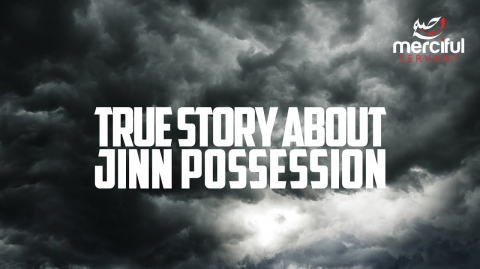 TRUE STORY ABOUT JINN POSSESSION