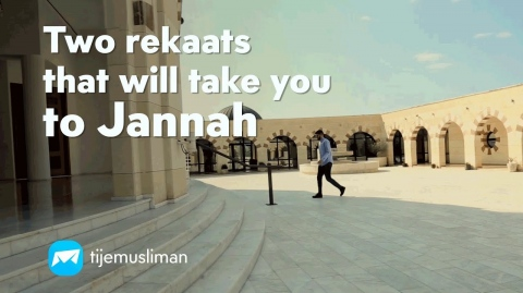 Two rekaats that will take you to Jannah