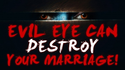 [⛔WARNING⛔] Protect Your Marriage From EVIL EYE! 👁️