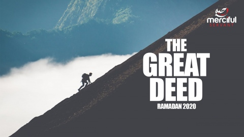 WHAT IS THE GREAT DEED WE SHOULD DO IN RAMADAN?