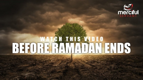 WATCH THIS BEFORE RAMADAN ENDS