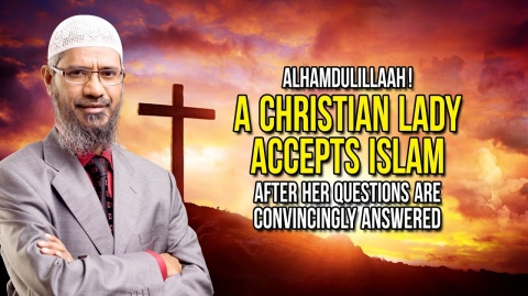 Alhamdulillaah! A Christian Lady Accepts Islam after her Questions are Convincingly Answered