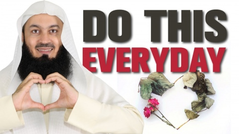 DO THIS ON A DAILY BASIS - MUFTI MENK