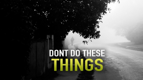 DON'T DO THESE THINGS, AND ALLAH WILL KEEP YOU HAPPY