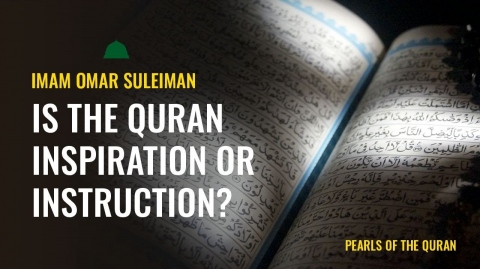 Is the Qur'an Inspiration or Instruction?