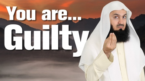 Is there no GUILT when you sin? - Mufti Menk