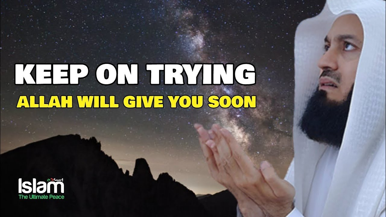 KEEP ON TRYING & KEEP ON PRAYING VERY SOON ALLAH WILL GIVE YOU !