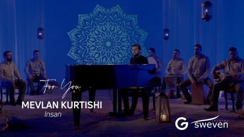 Mevlan Kurtishi - Insan