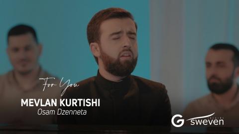Mevlan Kurtishi - Osam Dzenneta