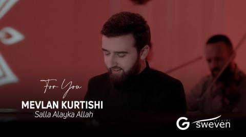 Mevlan Kurtishi - Salla Alayka Allah