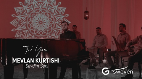 Mevlan Kurtishi - Sevdim Seni