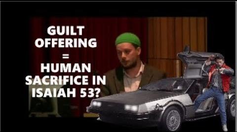 REVERAND SKIPS key words! Guilt Offering - Isaiah 53 - Human Sacrifice? Abdullah Kunde Samuel Green