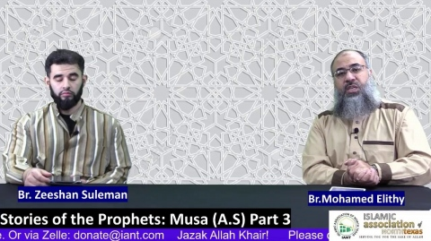 Stories of the Prophets: Musa (A.S) Part 3