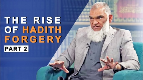 The Rise of Hadith Forgery | Dr. Shabir Ally