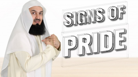 The Signs Of Pride - Mufti Menk