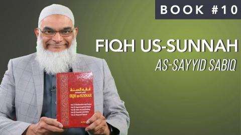 Book 10: Fiqh Us-Sunnah | As-Sayyid Sabiq | Ramadan 2021 | 30 Life-Changing Books