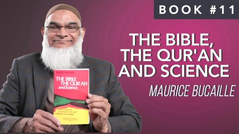 Book 11: The Bible, The Qur'an and Science | Maurice Bucaille | Ramadan 2021 series