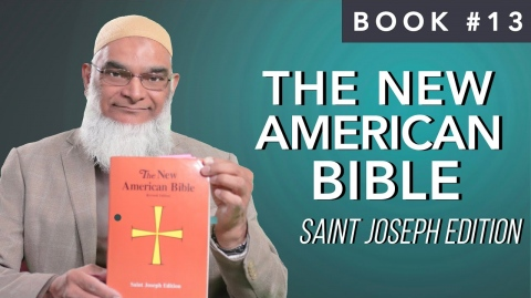 Book 13: The New American Bible, Saint Joseph Edition | Ramadan 2021 series | 30 Life-Changing Books